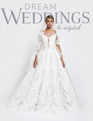 Fall 2018 Dream Weddings Magazine