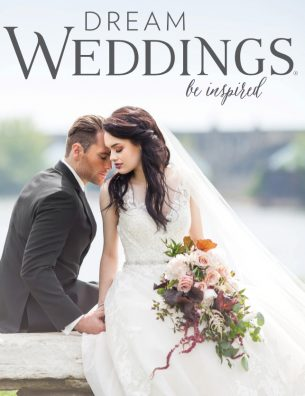 Fall 2017 Dream Weddings Magazine