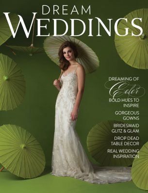Spring 2016 Dream Weddings Magazine