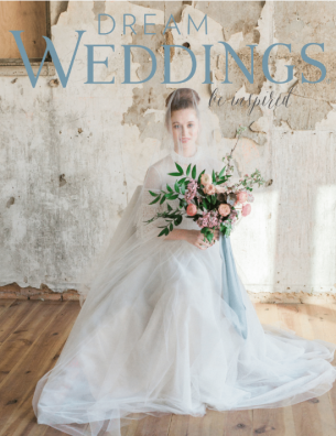 Spring 2018 Dream Weddings Magazine