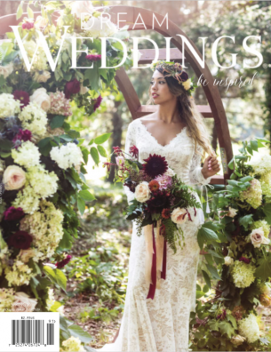 Spring 2019 Dream Weddings Magazine